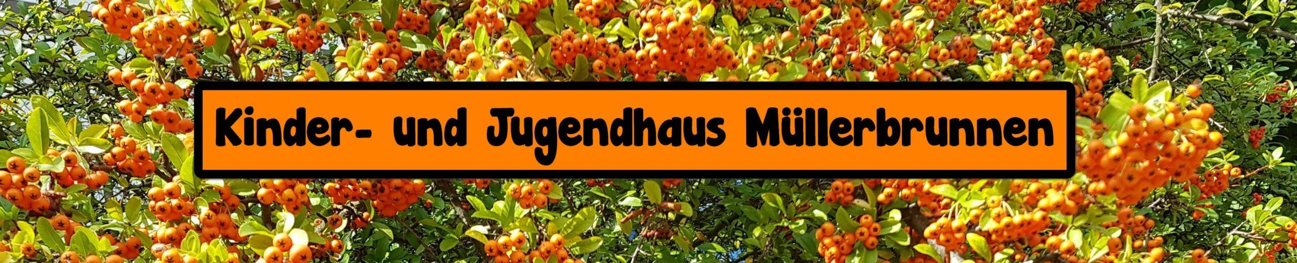 """Kinder- und Jugendhaus """"Müllerbrunnen"""""""